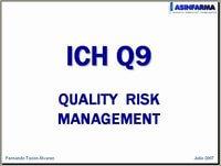 Presentación ICH Q9 Quality Risk Management