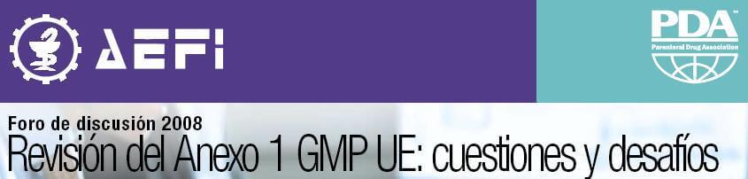 Foro de Discusión AEFI-PDA sobre Anexo 1 GMP UE
