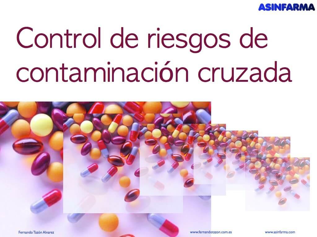 Control de riesgos de contaminación cruzada