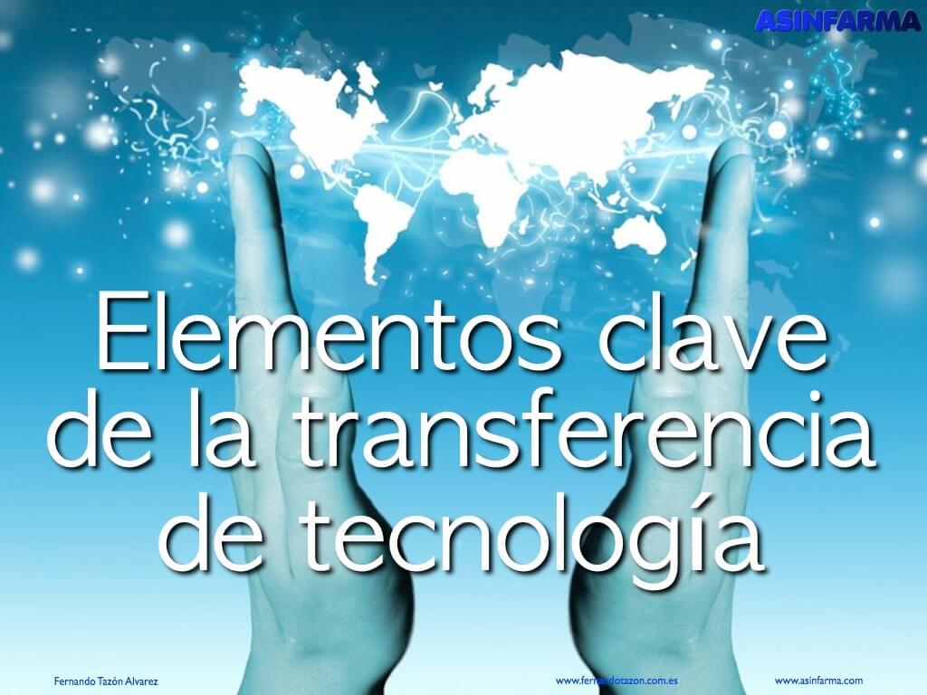 Elementos clave de la transferencia de tecnología