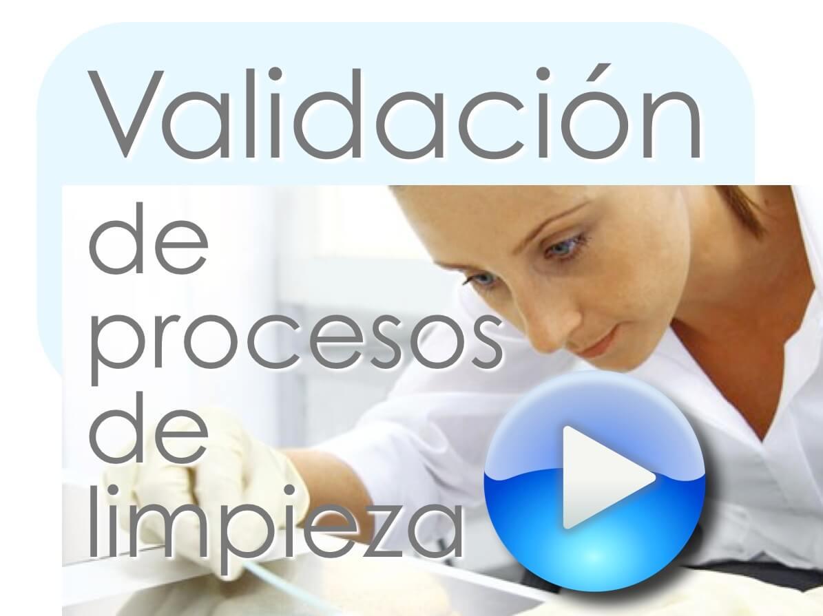 Cleaning Validation – Validación de procesos de limpieza