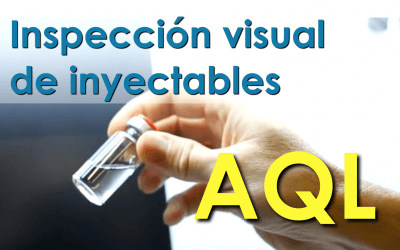 Inspección visual en la liberación de inyectables estériles