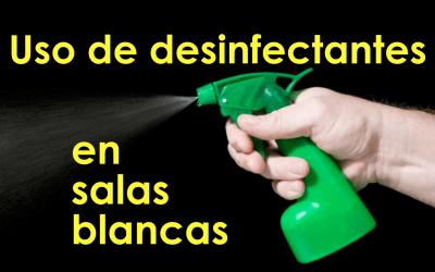 Tiempo de exposición a los desinfectantes en salas blancas