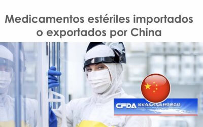 Requisitos de los medicamentos estériles importados o exportados por China