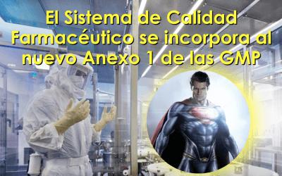 El sistema de calidad farmacéutico dentro del nuevo Anexo 1