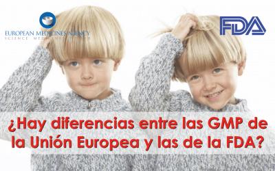 Diferencias entre GMP de Europa y de FDA (Parte 1 de 2)
