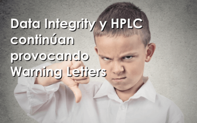 Data Integrity y HPLC continúan provocando Warning Letters