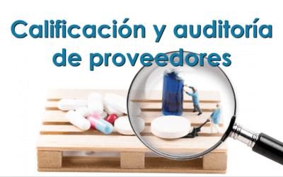 Calificación y auditoría de proveedores