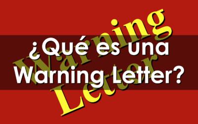 ¿Qué es una Warning Letter?