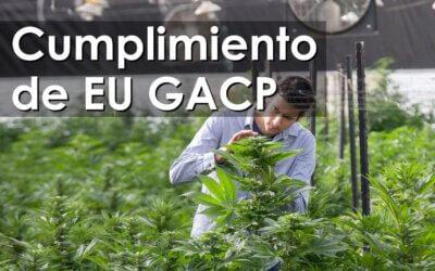 ¿Cómo demostrar cumplimiento de EU GACP?